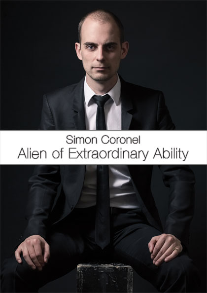 Simon Coronel: Alien of Extraordinary Ability