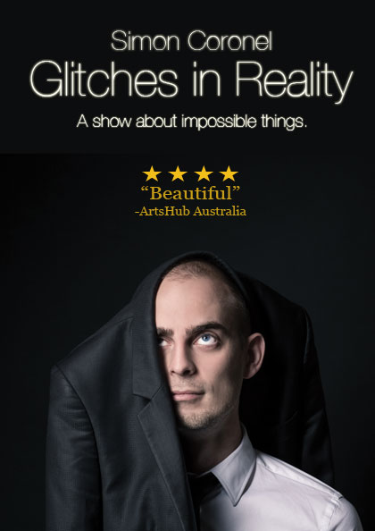 Simon Coronel: Glitches in Reality (Melbourne Magic Festival)
