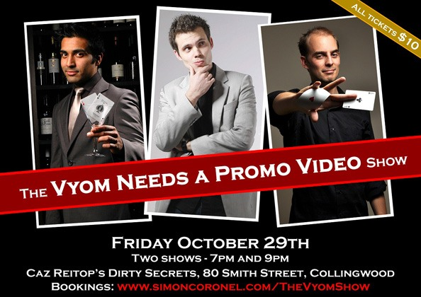 The Vyom-Needs-A-Promo-Video Show